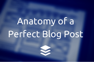 anatomy-of-a-perfect-blog-post